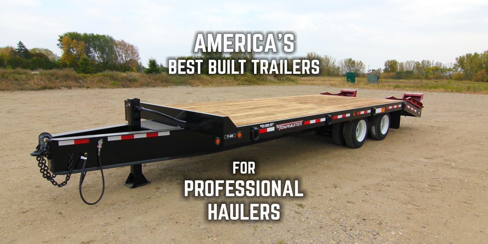 Towmaster Trailers Americas Best Built For Professional Double Car Trailer 24 Foot Gooseneck Flatbed What Makes A Great